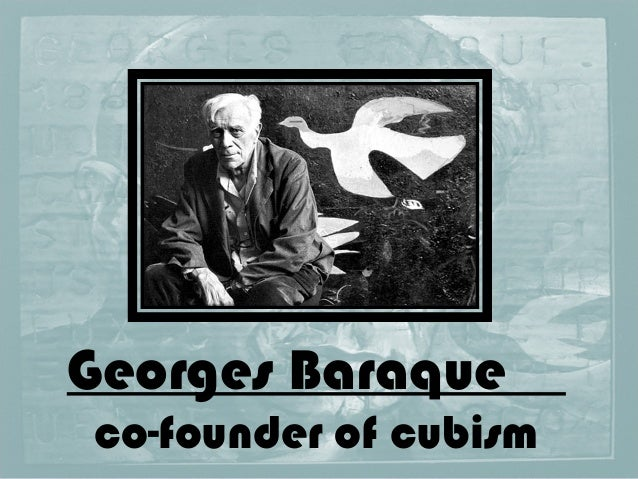 Georges Baraqueco-founder of cubism