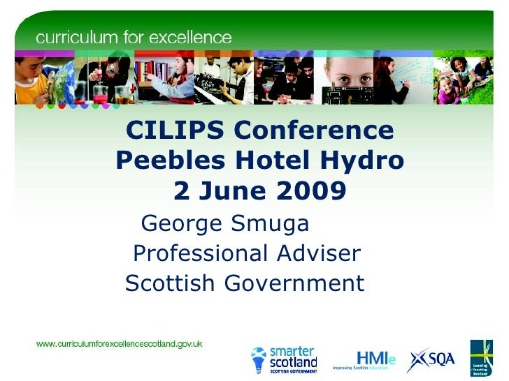 CILIPS Conference Peebles Hotel Hydro 2 June 2009 George Smuga Professional Adviser Scottish Government
