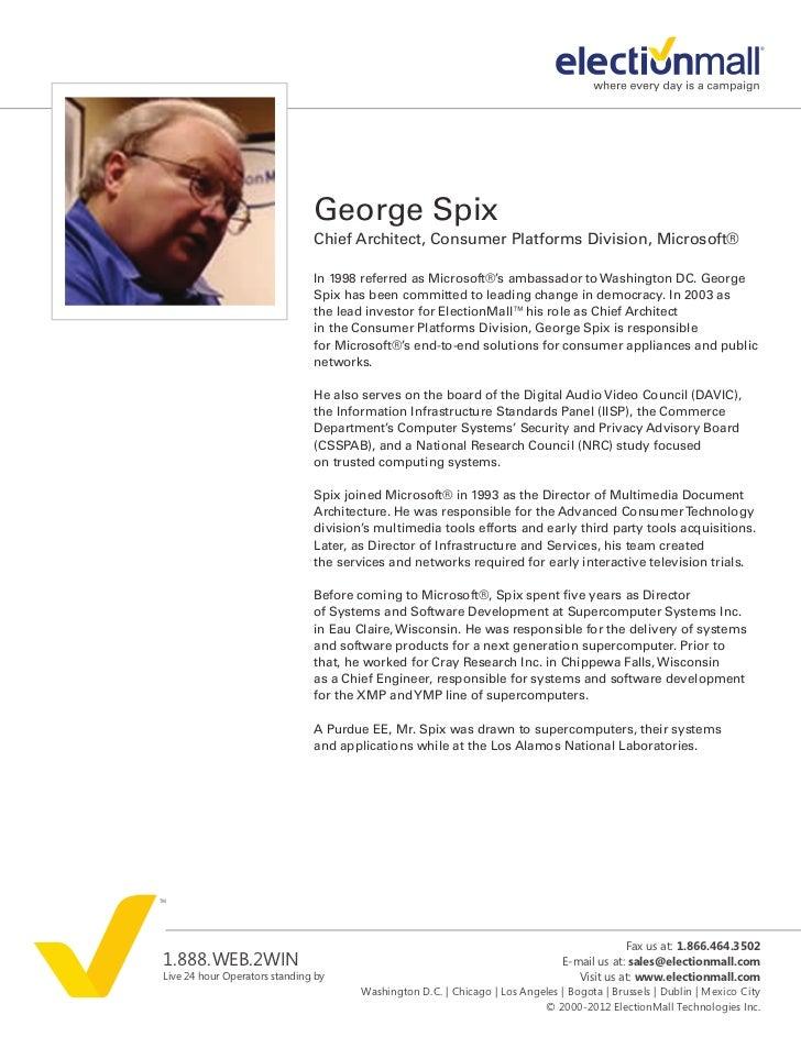 George Spix                               Chief Architect, Consumer Platforms Division, Microsoft®                        ...