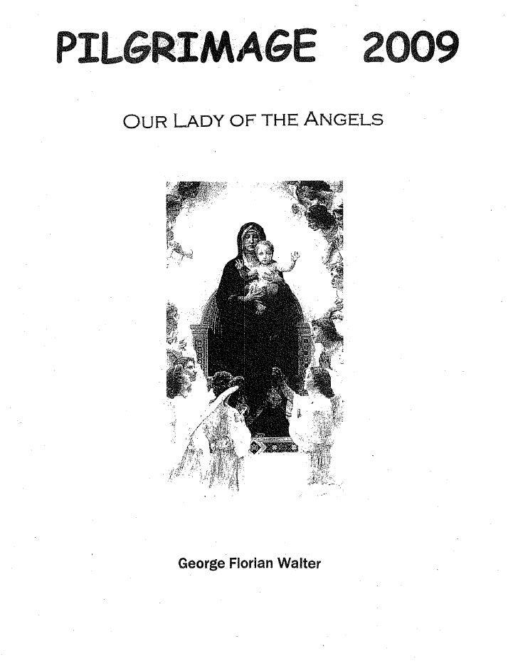 George Walter Pilgrimage2009