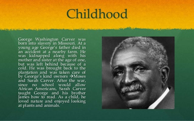 essays about george washington carver George washington carver eulogy today we honor a man known for his nutty pursuit for his passion for plants and changed the agricultural world george.