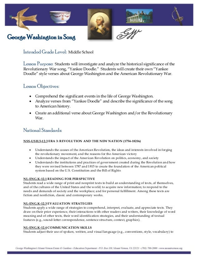 Intended Grade Level: Middle School George Washington in Song Lesson Purpose: Students will investigate and analyze the hi...