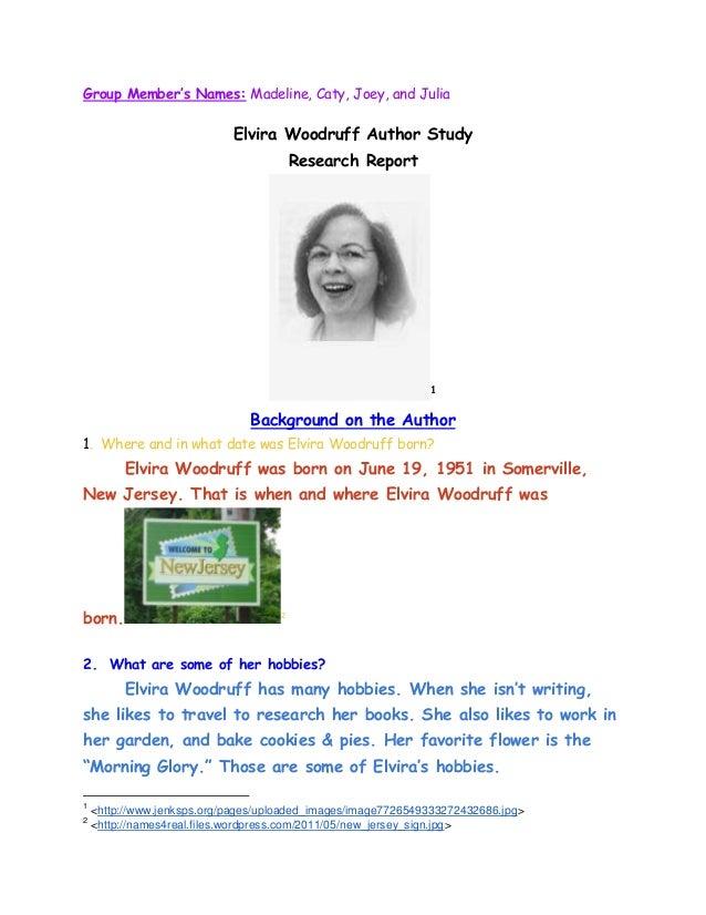 Group Member's Names: Madeline, Caty, Joey, and Julia                            Elvira Woodruff Author Study             ...