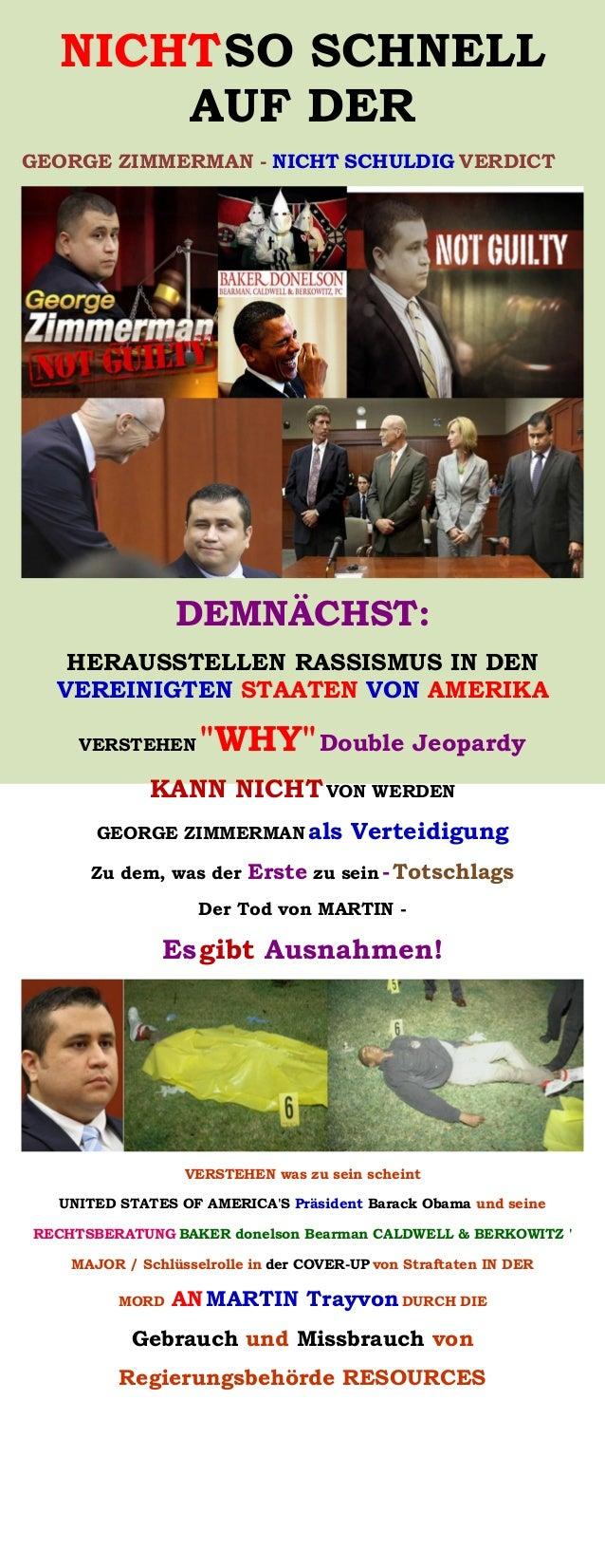 NICHTSO SCHNELL AUF DER GEORGE ZIMMERMAN - NICHT SCHULDIG VERDICT DEMNÄCHST: HERAUSSTELLEN RASSISMUS IN DEN VEREINIGTEN ST...