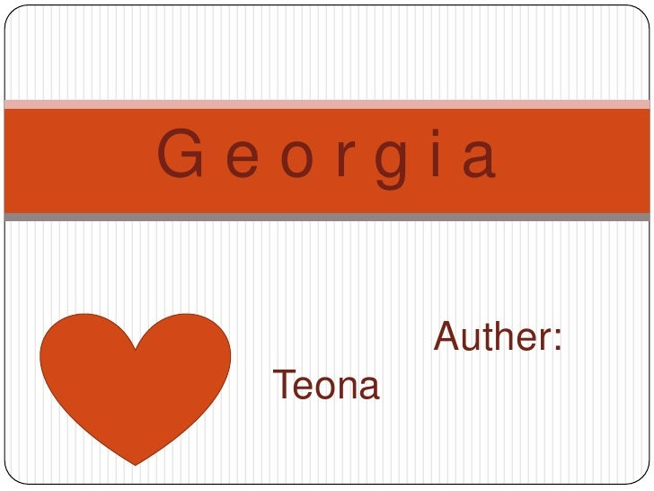 Georgia          Auther:  Teona