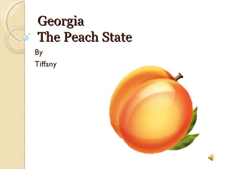 Georgia The Peach State By Tiffany