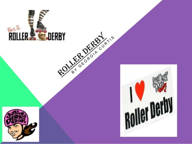 Originally Roller Derby was a marathon speed race on a banked oval track. As they gained    popularity the speed and long ...