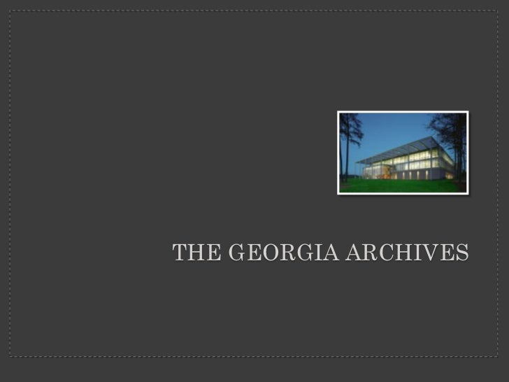 THE GEORGIA ARCHIVES