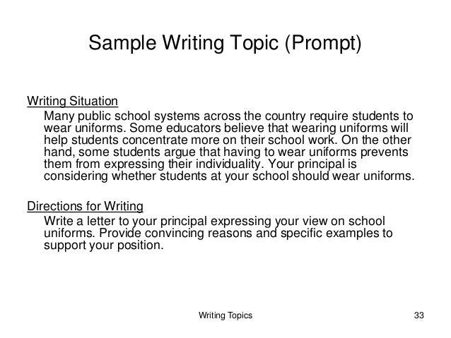 writing test topics The best way to be ready to write about these topics is to be familiar with them  you will need to generate ideas during the test and come up.