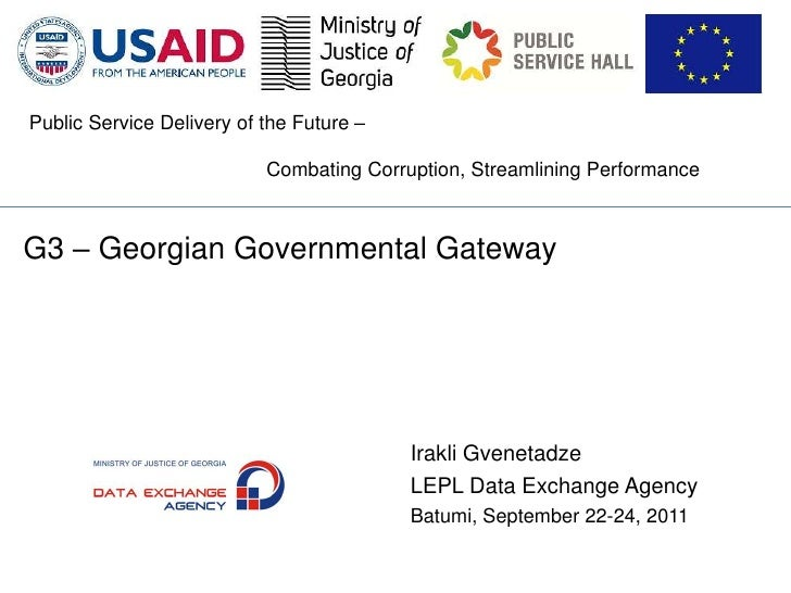 Public Service Delivery of the Future –                           Combating Corruption, Streamlining PerformanceG3 – Georg...