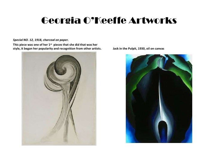 Georgia O'Keeffe Artworks<br />Special NO. 12, 1918, charcoal on paper.<br />This piece was one of her 1st  pieces that sh...
