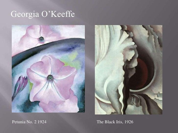 Georgia O'Keeffe<br />The Black Iris, 1926<br />Petunia No. 2 1924 <br />