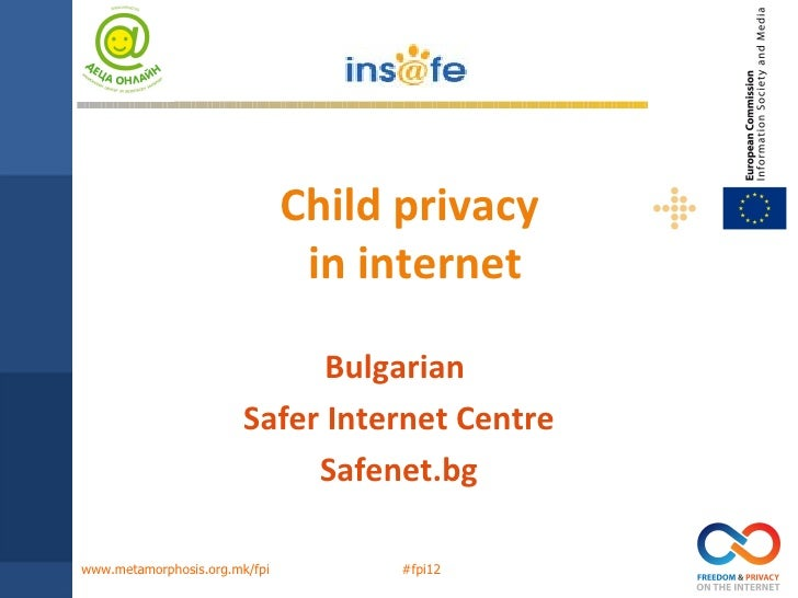 Child privacy                                in internet                              Bulgarian                        Saf...