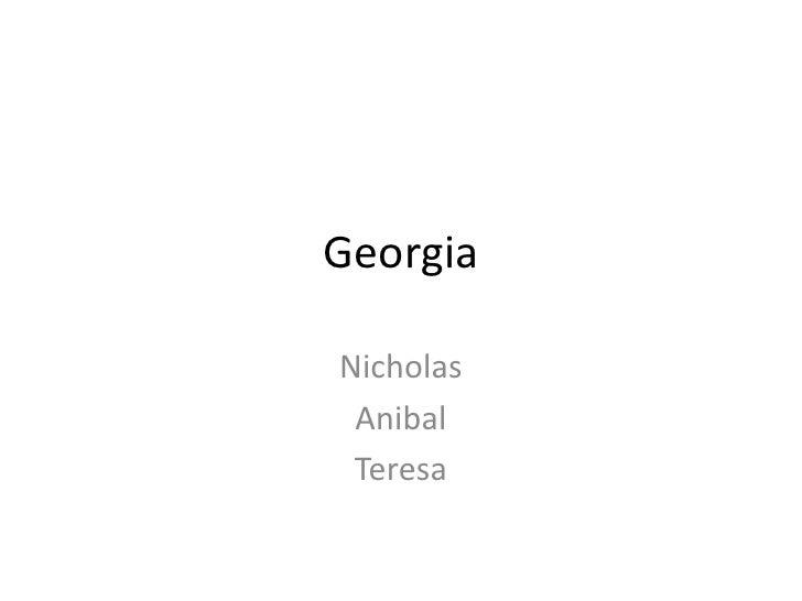 Georgia<br />Nicholas<br />Anibal<br />Teresa<br />