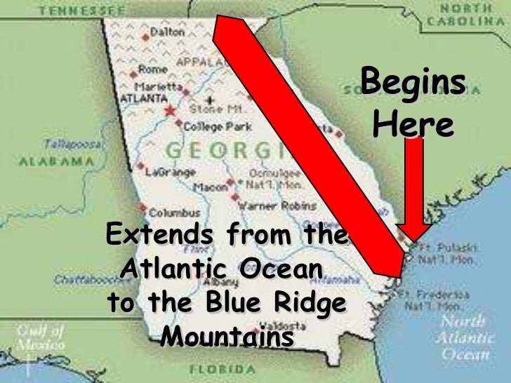 Begins Here Extends from the Atlantic Ocean  to the Blue Ridge Mountains