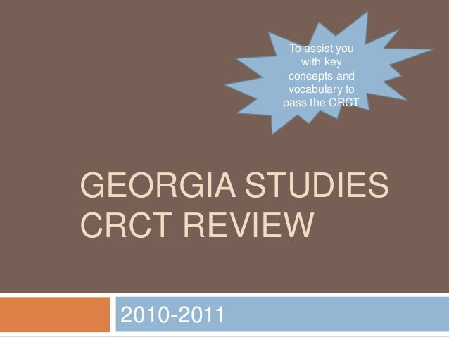 To assist you                with key              concepts and              vocabulary to             pass the CRCTGEORGI...