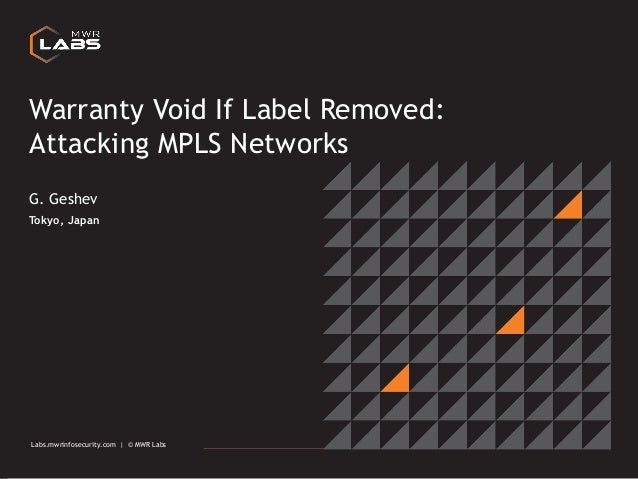 Labs.mwrinfosecurity.com | © MWR Labs 1 Labs.mwrinfosecurity.com | © MWR Labs Warranty Void If Label Removed: Attacking MP...