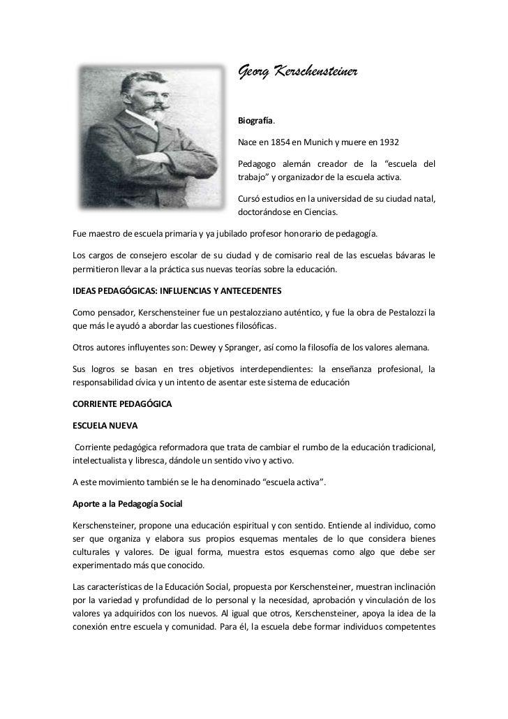 Georg Kerschensteiner <br />lefttop<br />Biografía.<br />Nace en 1854 en Munich y muere en 1932<br />Pedagogo alemán cread...