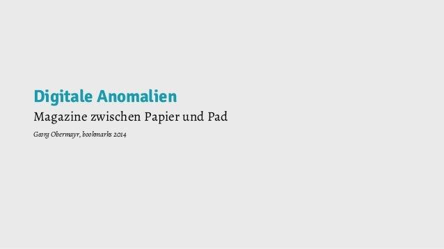 Digitale Anomalien Magazine zwischen Papier und Pad Georg Obermayr, bookmarks 2014