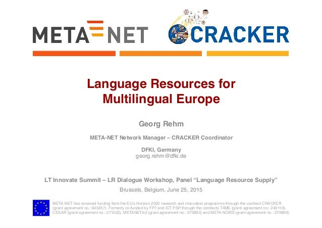 META-NET has received funding from the EU's Horizon 2020 research and innovation programme through the contract CRACKER