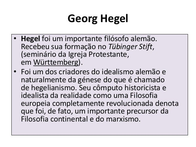 Ideias De Hegel ~ Georg wilhelm friedrich hegel