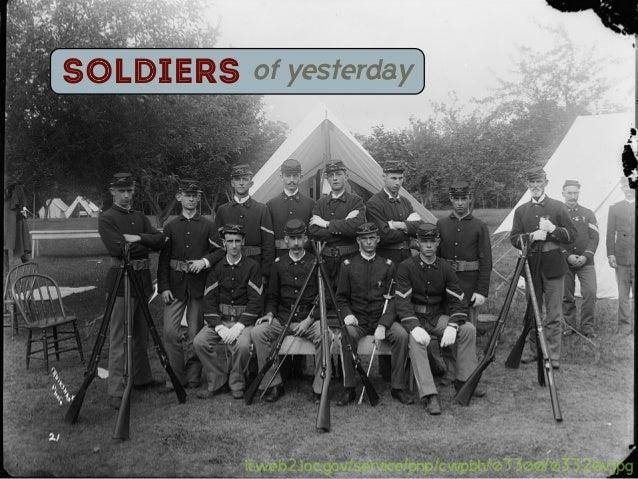 Soldiers    of yesterday           lcweb2.loc.gov/service/pnp/cwpbh/03300/03320v.jpg