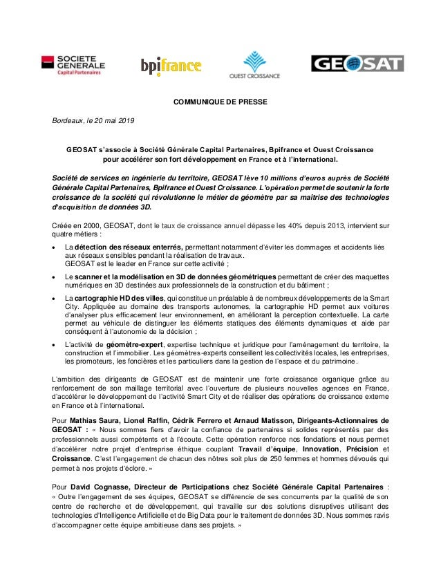 COMMUNIQUE DE PRESSE Bordeaux, le 20 mai 2019 GEOSAT s'associe à Société Générale Capital Partenaires, Bpifrance et Ouest ...