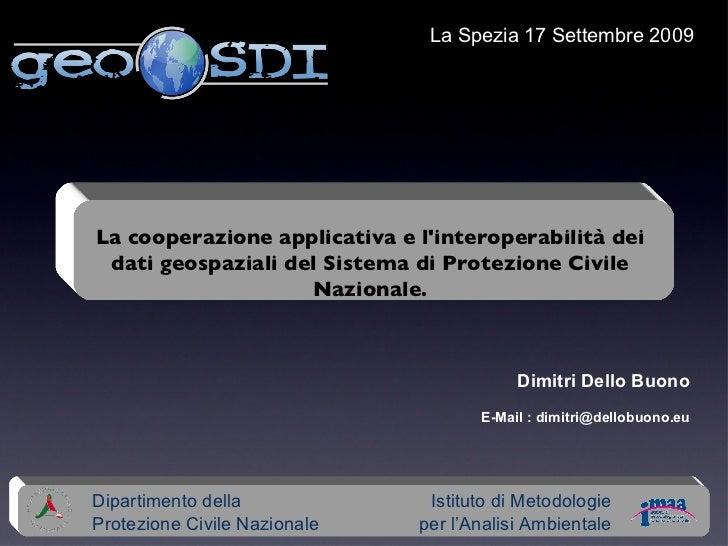 Dipartimento della Protezione Civile Nazionale Istituto di Metodologie per l'Analisi Ambientale Dimitri Dello Buono E-Mail...