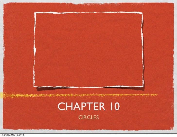CHAPTER 10                          CIRCLESFriday, May 11, 2012