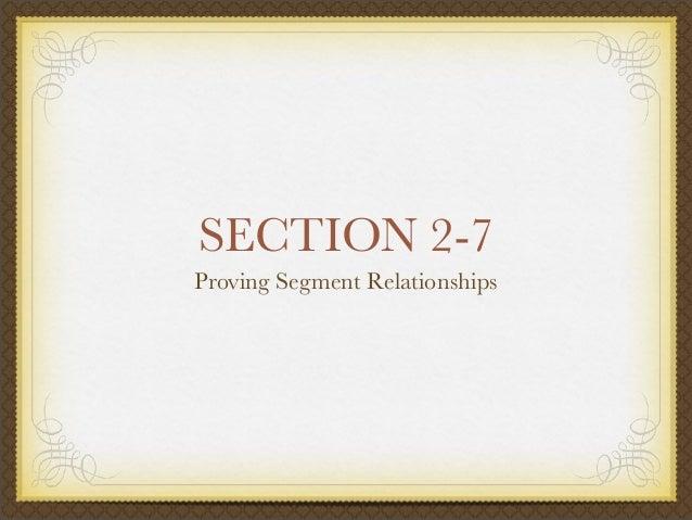SECTION 2-7  Proving Segment Relationships