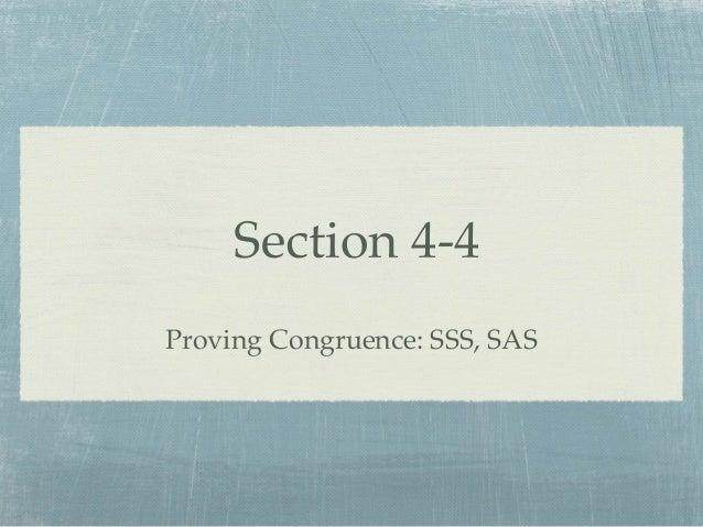 Section 4-4 Proving Congruence: SSS, SAS