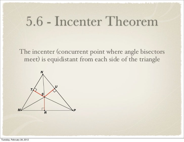 Incenter: concurrency of the angle bisectors, Angle Bisector Theorem