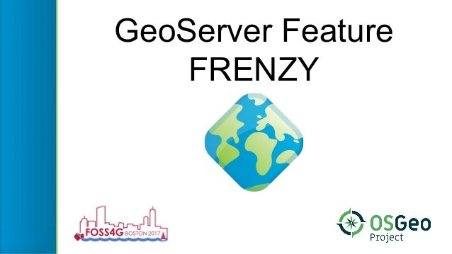 GeoServer Feature FRENZY