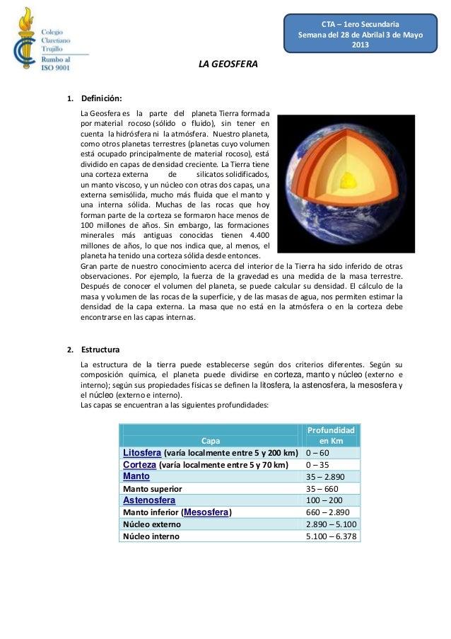 LA GEOSFERA1. Definición:La Geosfera es la parte del planeta Tierra formadapor material rocoso (sólido o fluido), sin tene...