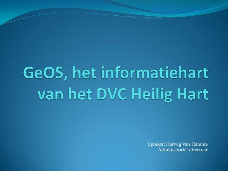 Spreker: Herwig Van Hamme    Administratief directeur