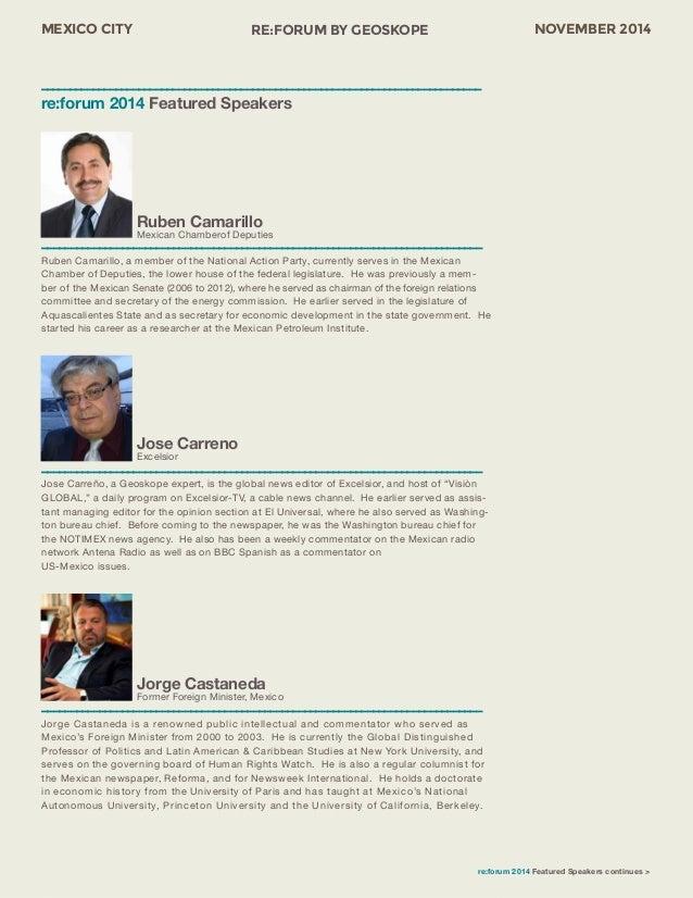 MEXICO CITY RE:FORUM BY GEOSKOPE NOVEMBER 2014  Jorge Castaneda  Former Foreign Minister, Mexico  ––––––––––––––––––––––––...