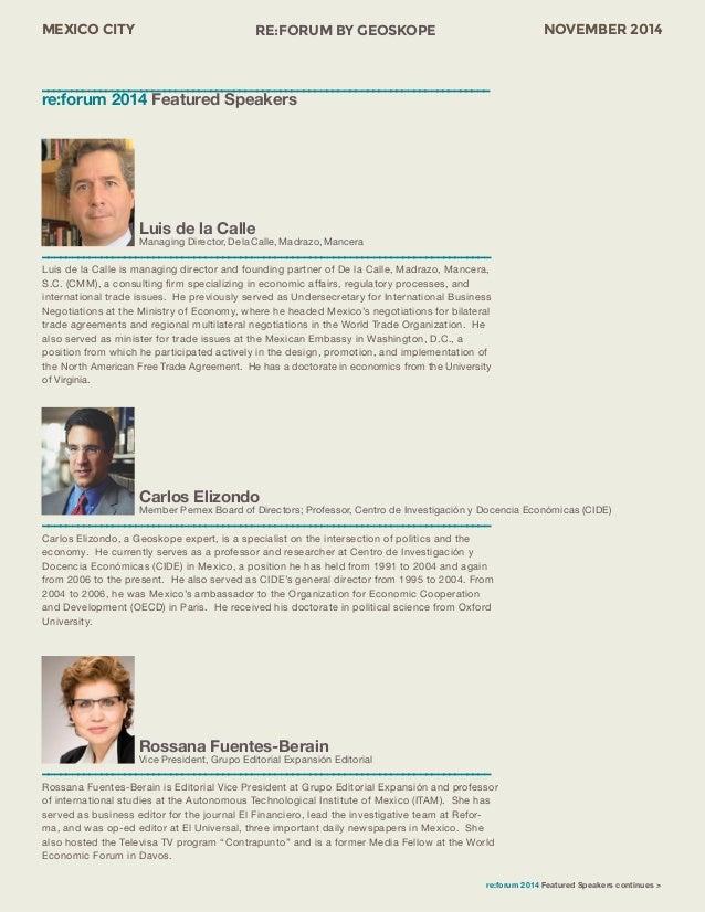 MEXICO CITY RE:FORUM BY GEOSKOPE NOVEMBER 2014  Carlos Elizondo  Member Pemex Board of Directors; Professor, Centro de Inv...