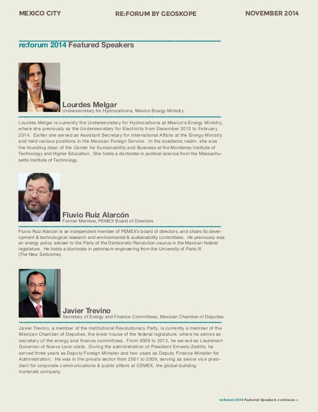 MEXICO CITY RE:FORUM BY GEOSKOPE NOVEMBER 2014  Lourdes Melgar  Undersecretary for Hydrocarbons, Mexico Energy Ministry  –...