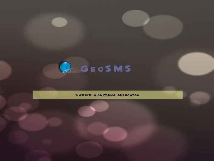 GeoSMS Satellite monitoring application