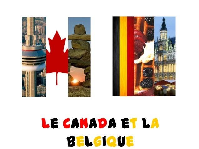Le Canada et Labelgique