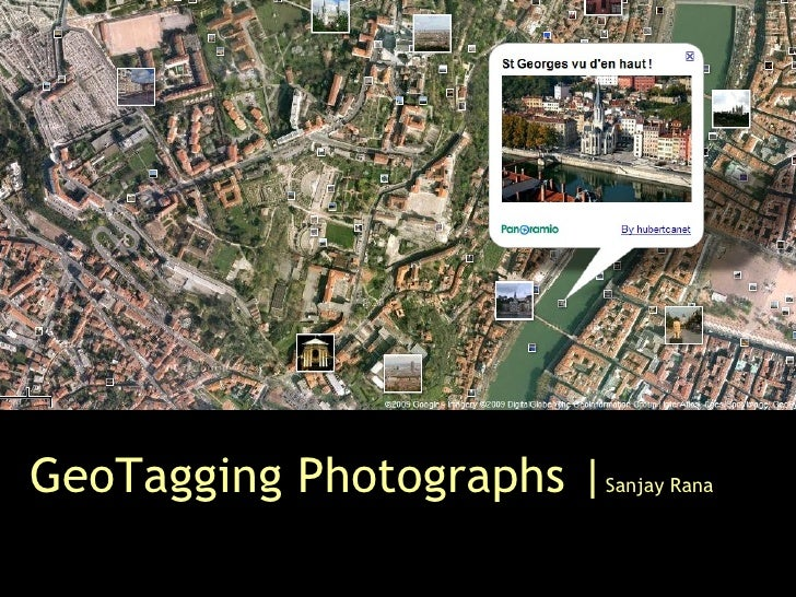 GeoTagging Photographs   Sanjay Rana