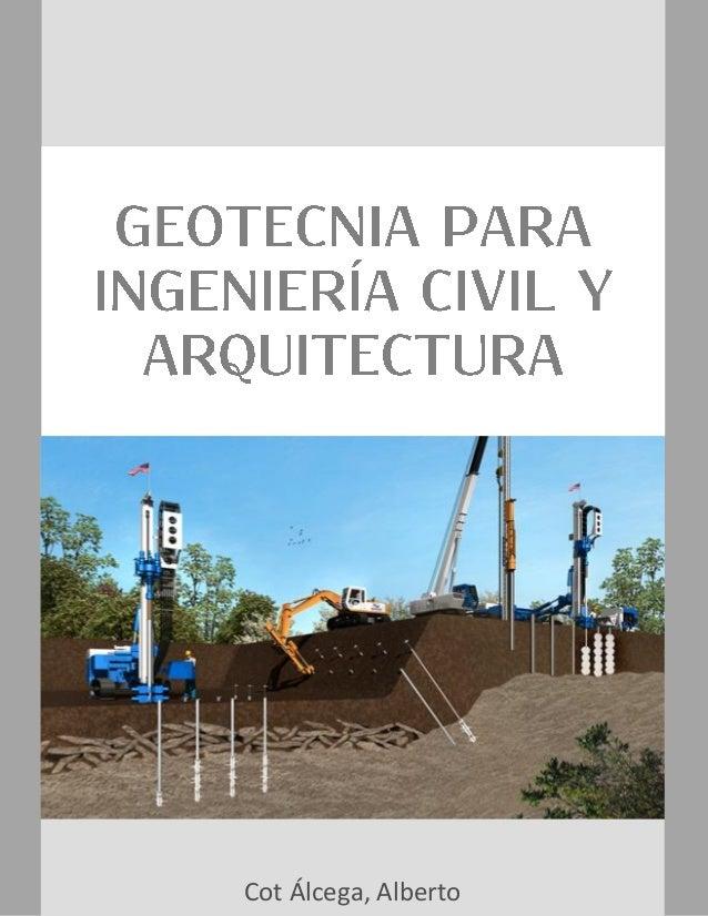 Geotecnia para ingenier a civil y arquitectura for Ingenieria y arquitectura