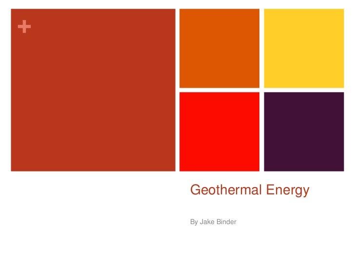 Geothermal Energy<br />By Jake Binder<br />