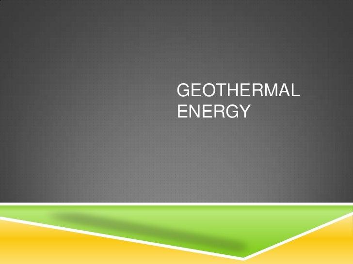 Geothermal Energy<br />