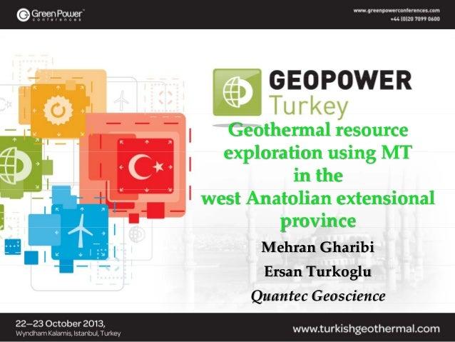 Geothermalresource explorationusingMT inthe westAnatolianextensional province MehranGharibi ErsanTurkoglu Quan...