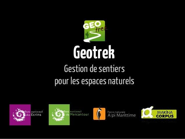 GeotrekGestion de sentierspour les espaces naturels