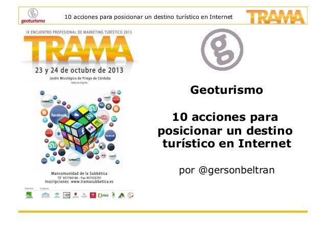 10 acciones para posicionar un destino turístico en Internet  Geoturismo 10 acciones para posicionar un destino turístico ...