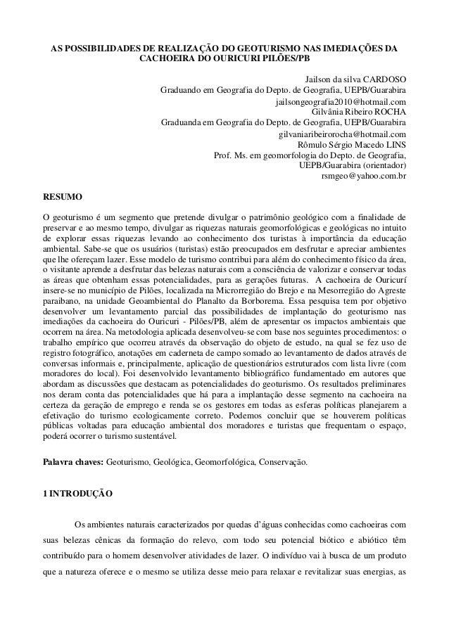 AS POSSIBILIDADES DE REALIZAÇÃO DO GEOTURISMO NAS IMEDIAÇÕES DA                   CACHOEIRA DO OURICURI PILÕES/PB         ...