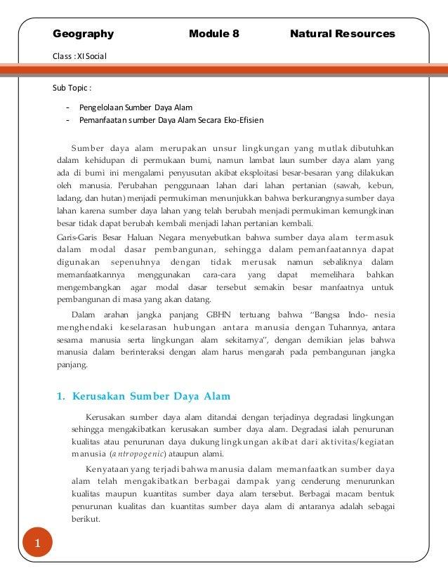 Geography Module 8 Natural Resources  Class : XI Social  1  Sub Topic :  - Pengelolaan Sumber Daya Alam  - Pemanfaatan sum...