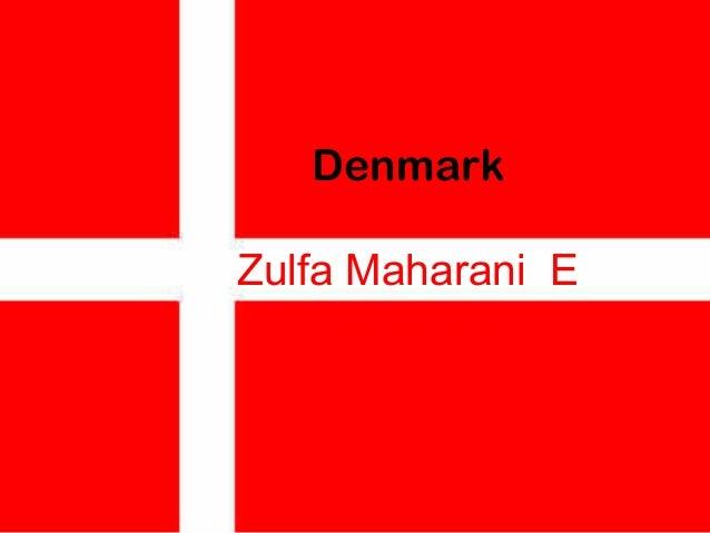 Denmark Zulfa Maharani E XII IPS 3